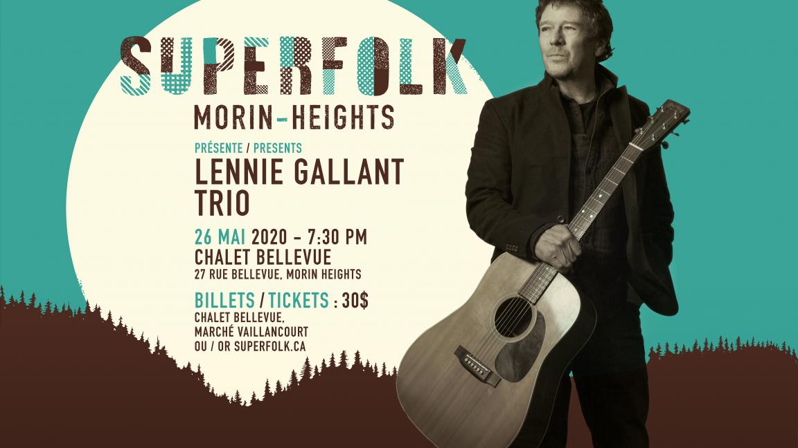 SuperFolk Morin-Heights presents Lennie Gallant Trio
