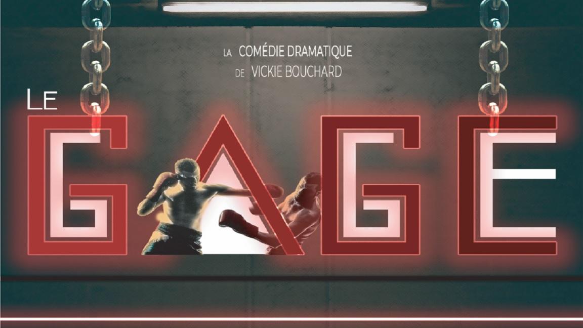 """Le gage"" de Vickie Bouchard"