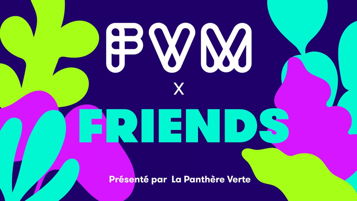 FVM x FRIENDS