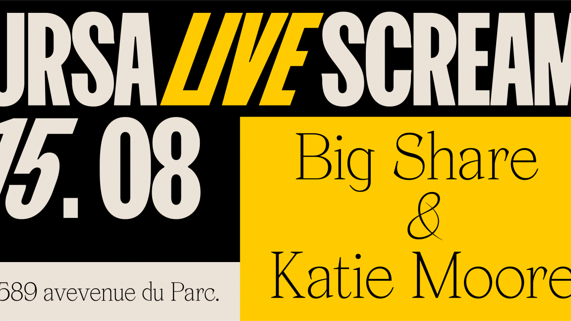 Ursa Live Scream : Big Share et Katie Moore