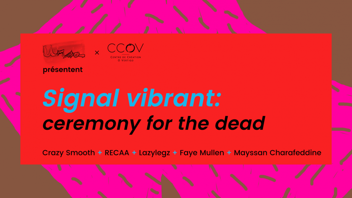Signal vibrant : ceremony for the dead
