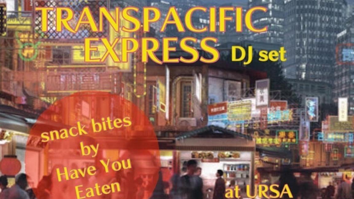 HUA LI & TRANSPACIFIC EXPRESS & HAVE YOU EATEN
