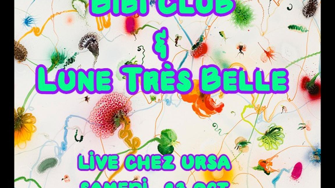 Bibi Club & Lune Très Belle