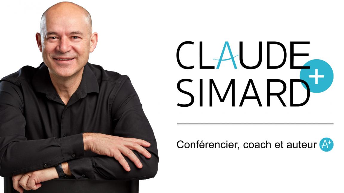 Claude Simard - Conférence à distance : Intégrer une pensée positive au quotidien !
