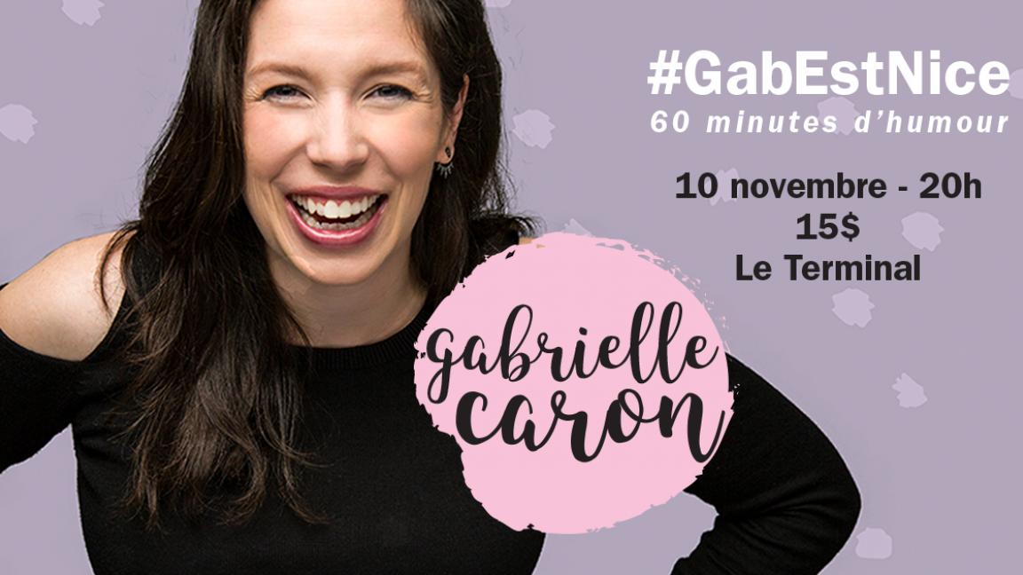 #GabEstNice, 60 minutes d'humour