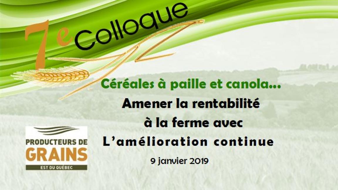 Colloque Céréales à paille et canola, 7e édition