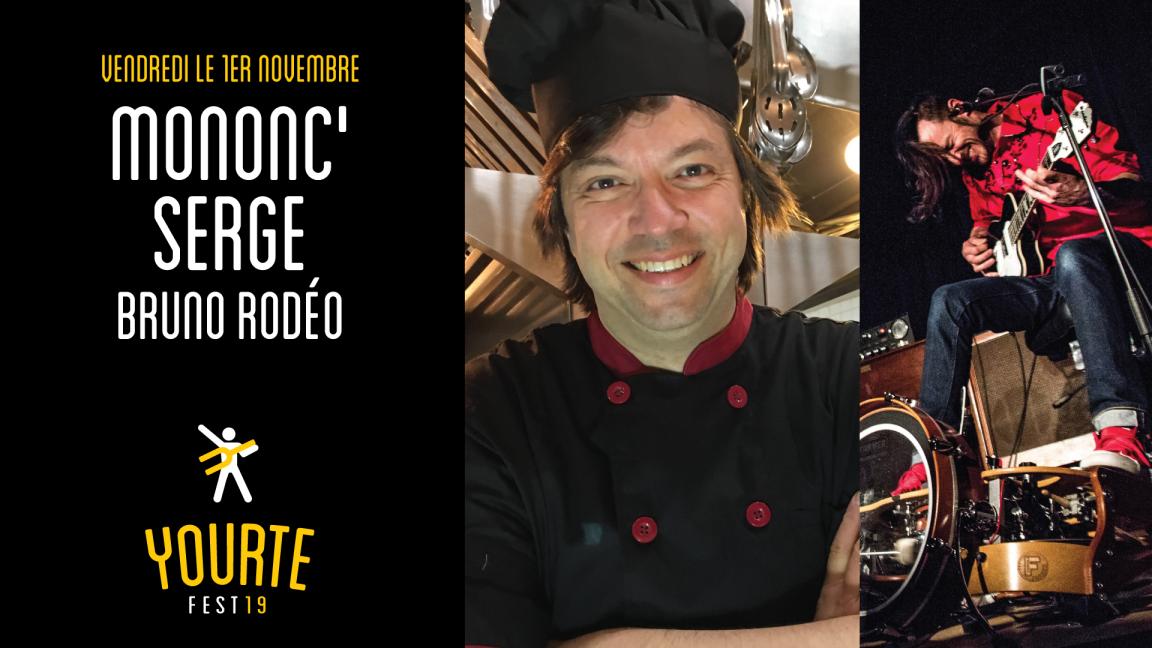 Mononc' Serge au Yourte FEST