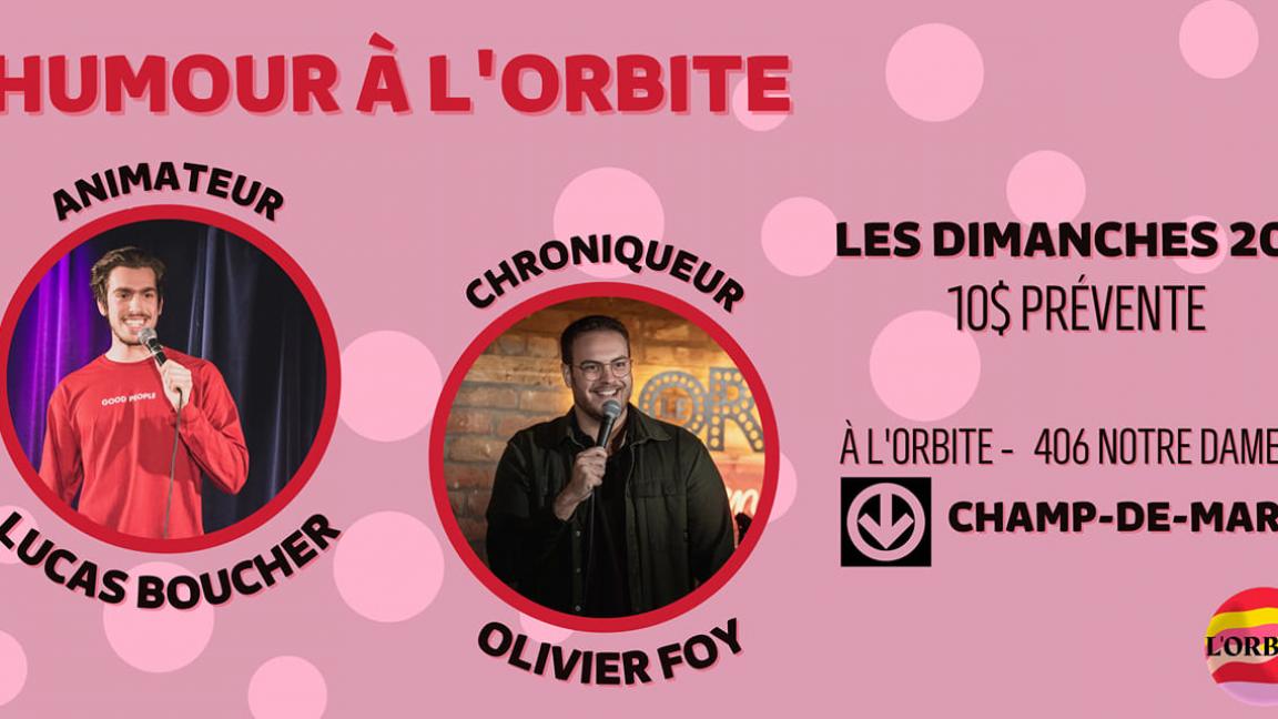 Humour à L'Orbite - 7 Nov. 2021