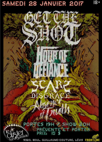 Get the Shot, Hour of Defiance, Scars of Disgrace, Absence of Thruth