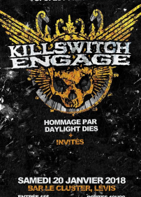 Hommage à Killswitch Engaged + Invités.: Daylight Dies