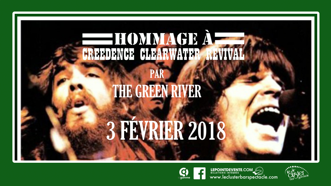 CCR -  par THE GREEN RIVER