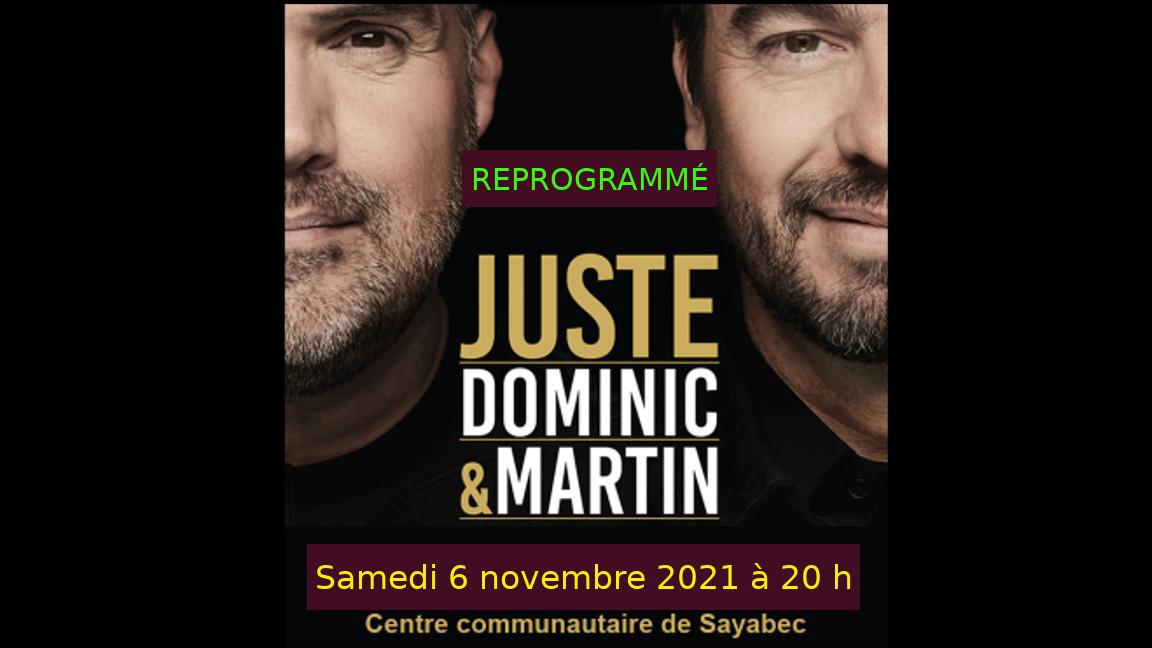 Juste Dominic et Martin