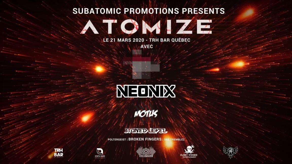 Atomize - Algo, Neonix, Motus, Stoned Level
