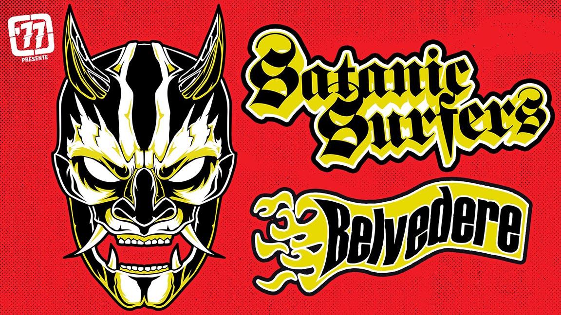 Satanic Surfers + Belvedere *MATINEE SHOW*