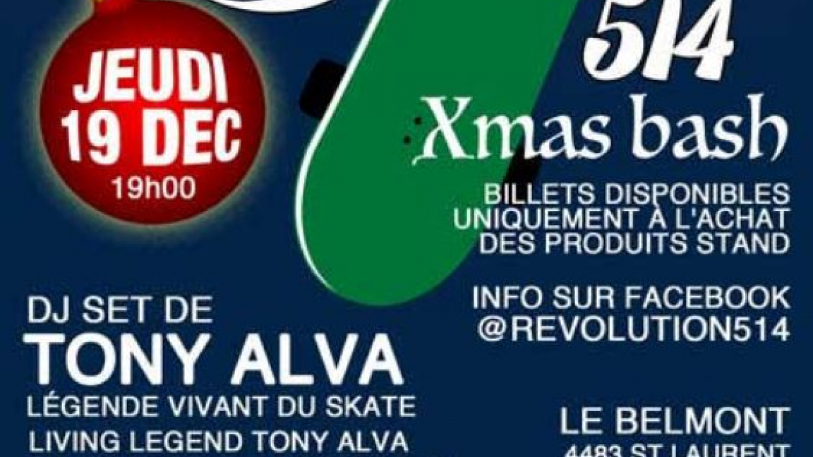 Revolution 514 Xmas Bash Feat DJ Set by Tony Alva et invités
