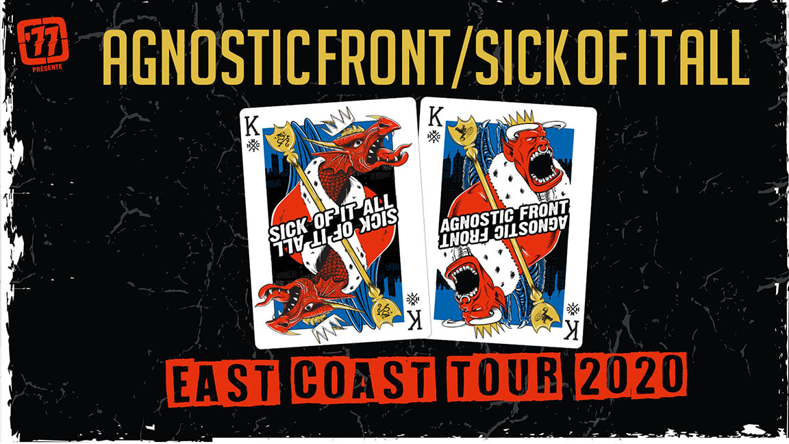 Agnostic Front + Sick Of It All