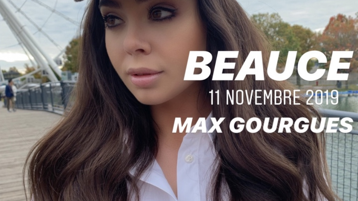 MAX GOURGUES - BEAUCE