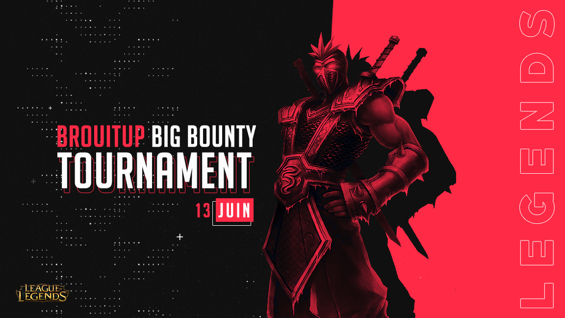 Brouitup Big Bounty Tournament