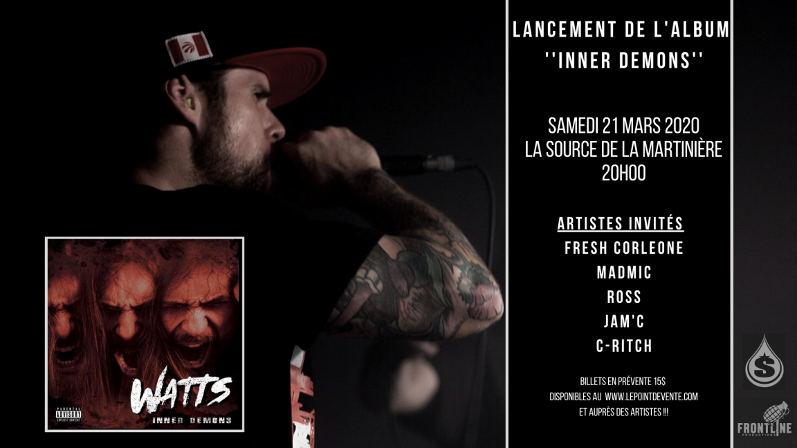 "Party de lancement de l'album ''Inner Demons"" de WATTS"