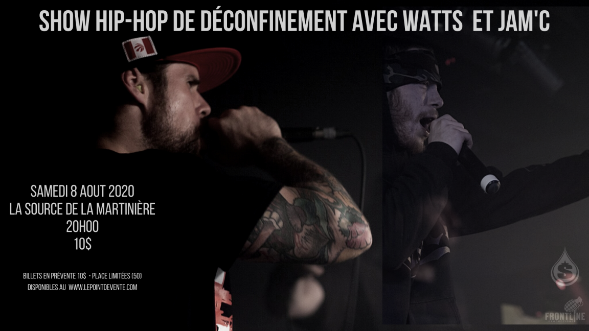 HIP HOP SHOW with WATTS AND JAM'C at La Source