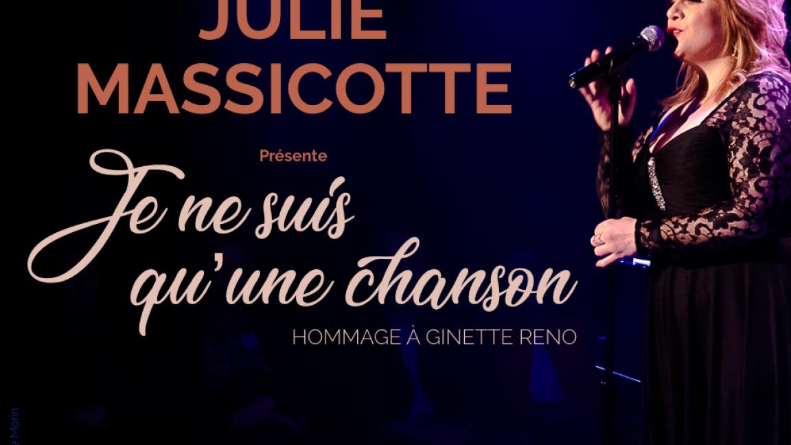 Julie Massicotte - Hommage à Ginette Reno