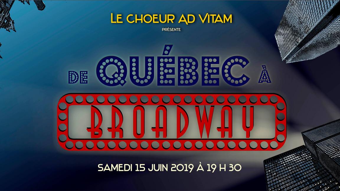 De Québec à Broadway