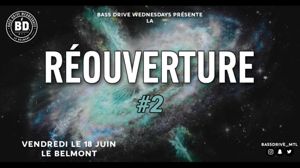 Bass Drive présente: La Réouverture #2