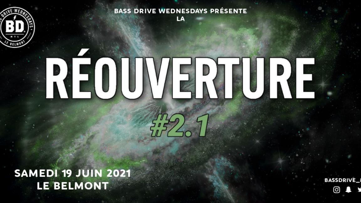 Bass Drive présente: La Réouverture #2.1
