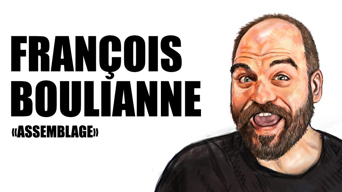 François Boulianne - Assemblage - Baie-Comeau