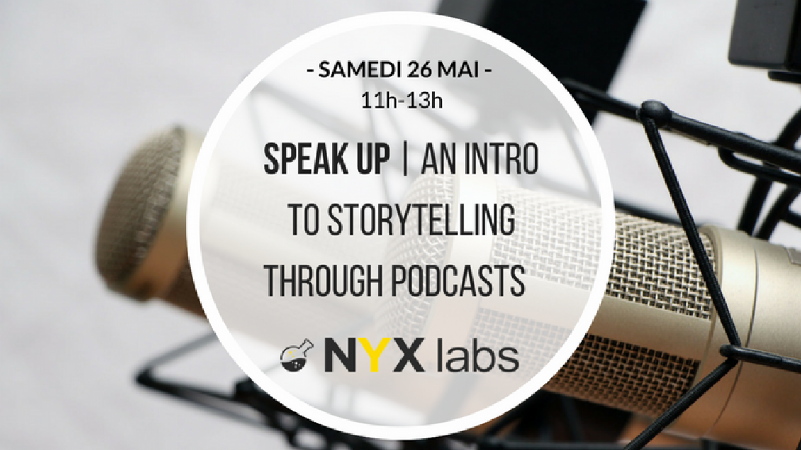 Speak Up | An Intro to Storytelling through Podcastst