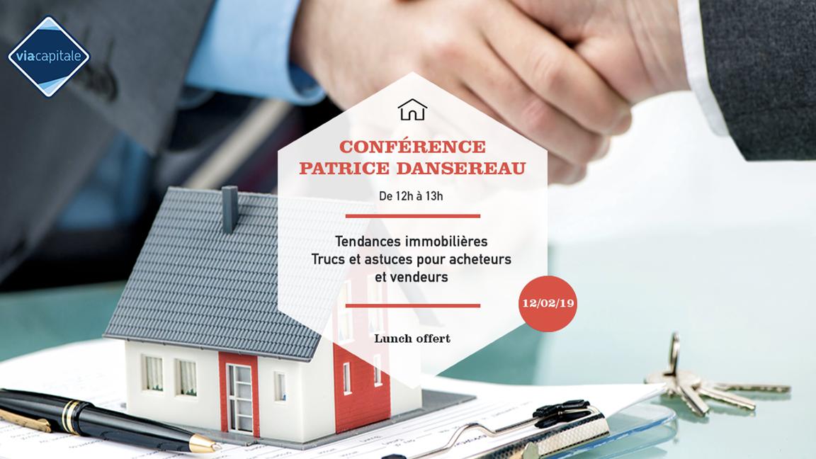 Conférence Immobilier : Les tendances du marché 2019, trucs et astuces pour acheteurs et vendeurs
