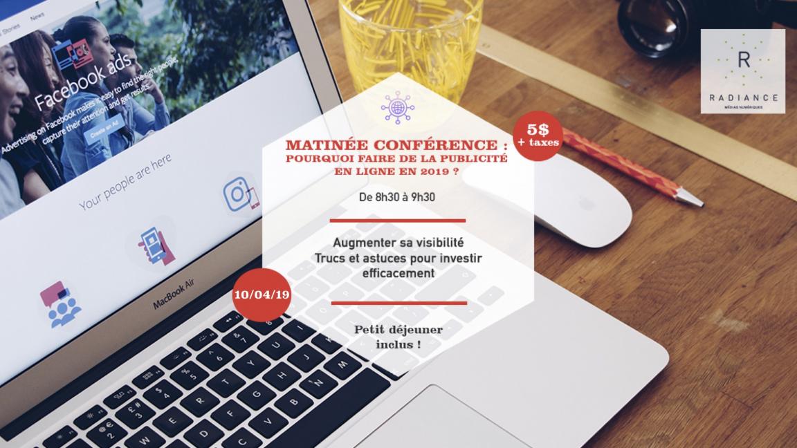 Matinée conférence : Pourquoi faire de la publicité numérique pour votre entreprise ?