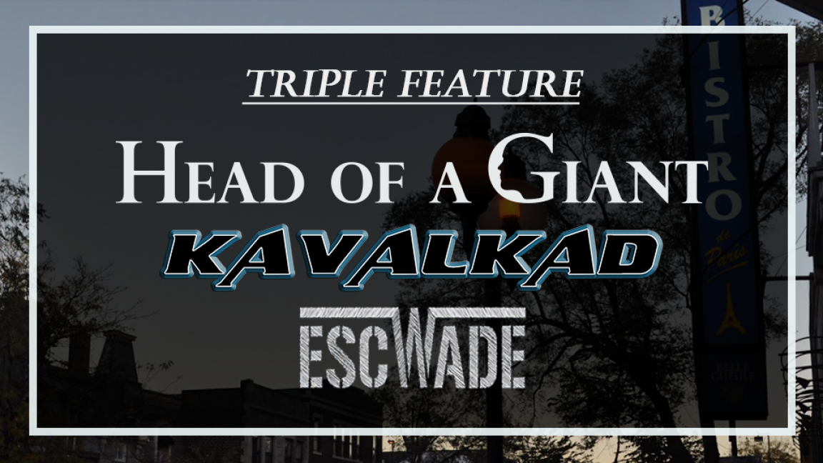Head of a Giant & Kavalkad & Escwade @ Bistro de Paris