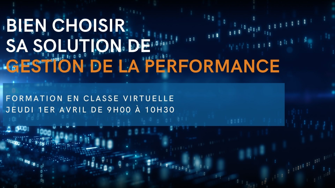 Bien choisir sa solution de gestion de la performance