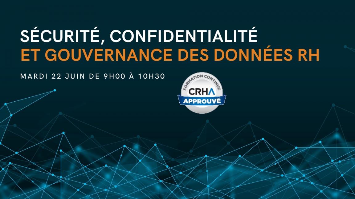 Sécurité, confidentialité et gouvernance des données en RH