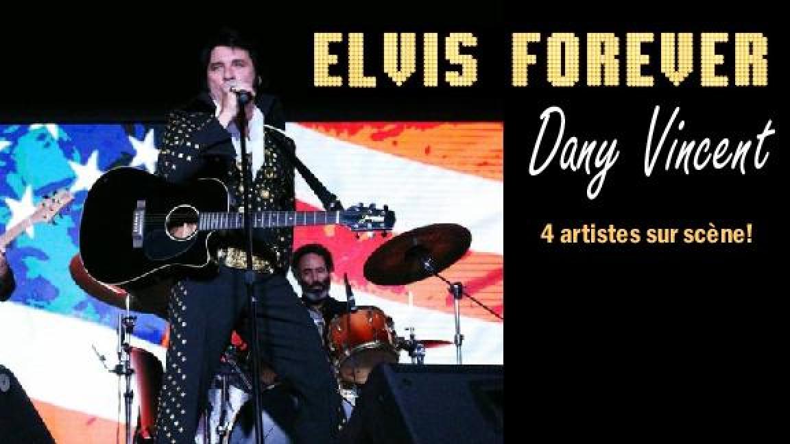 Elvis Forever Dany Vincent
