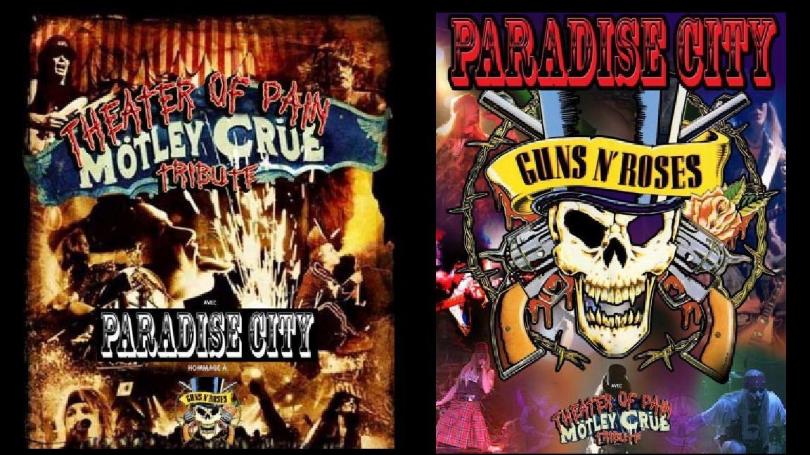 Motley Crue + Guns 'n Roses (2 groupes hommage)