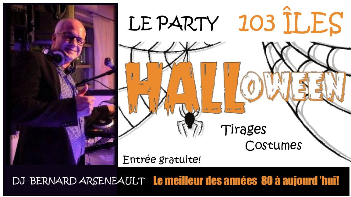 Party Halloween 103 îles DJ Bernard Arseneault