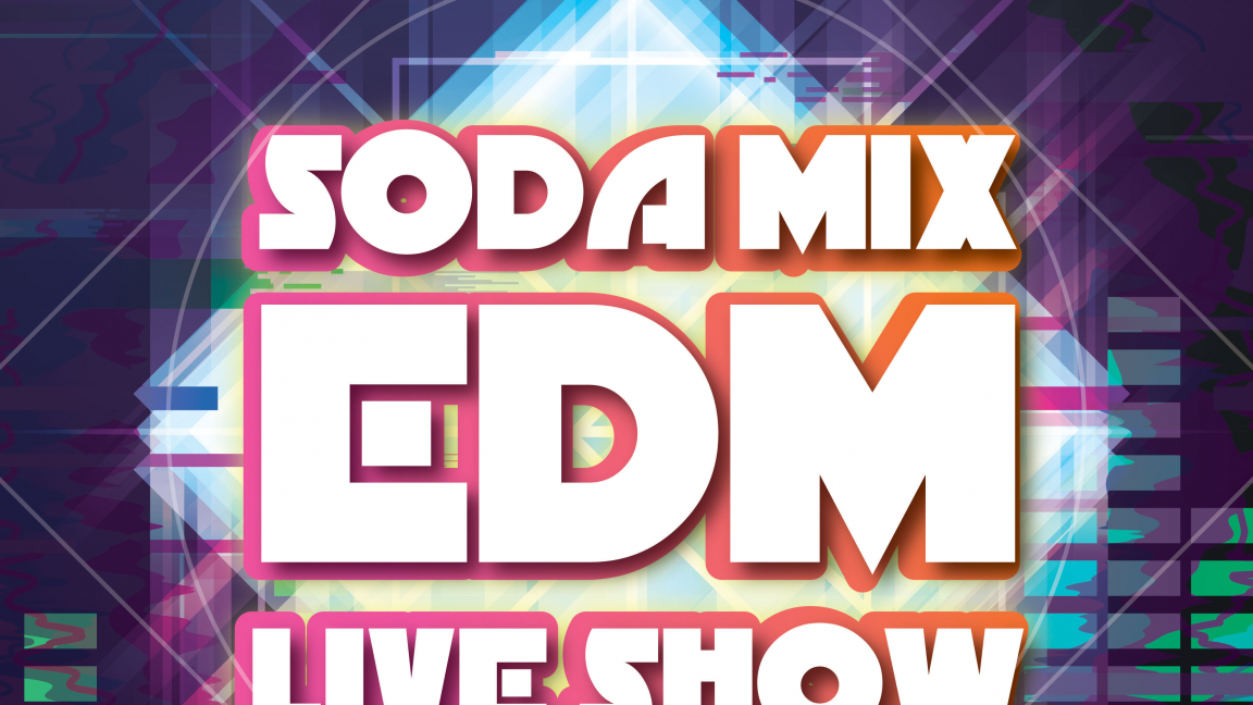 Soda Mix EDM Live Show