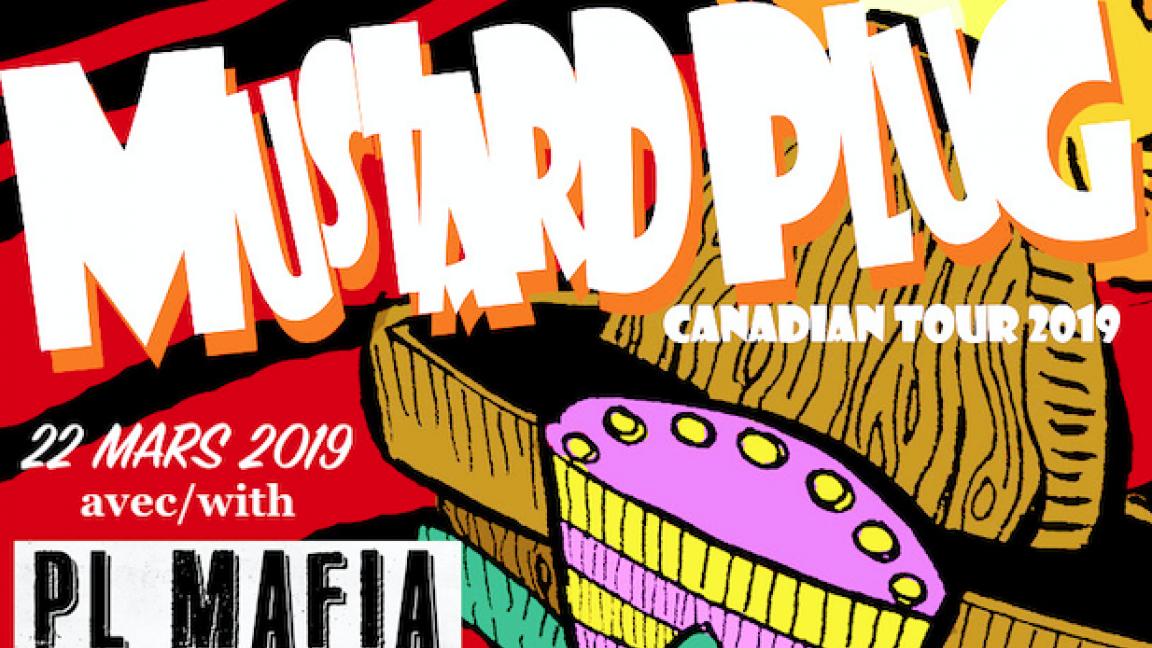 Mustard Plug @ Foufounes Électriques