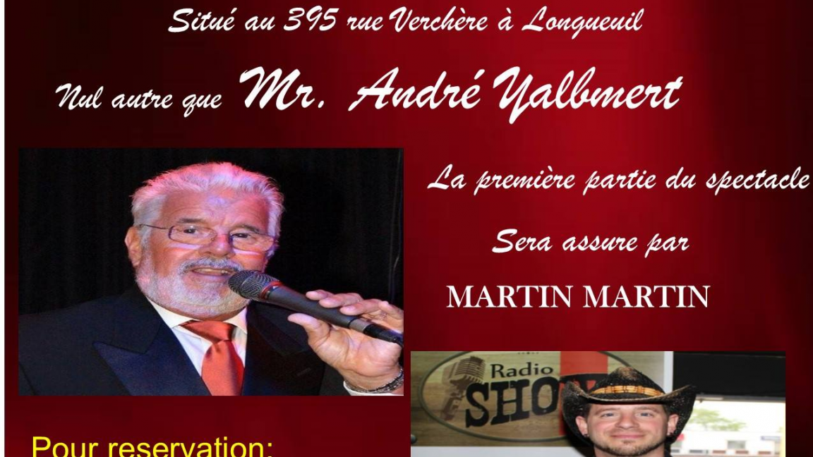 Souper Spectacle Avec André Yalbmert & Martin Martin