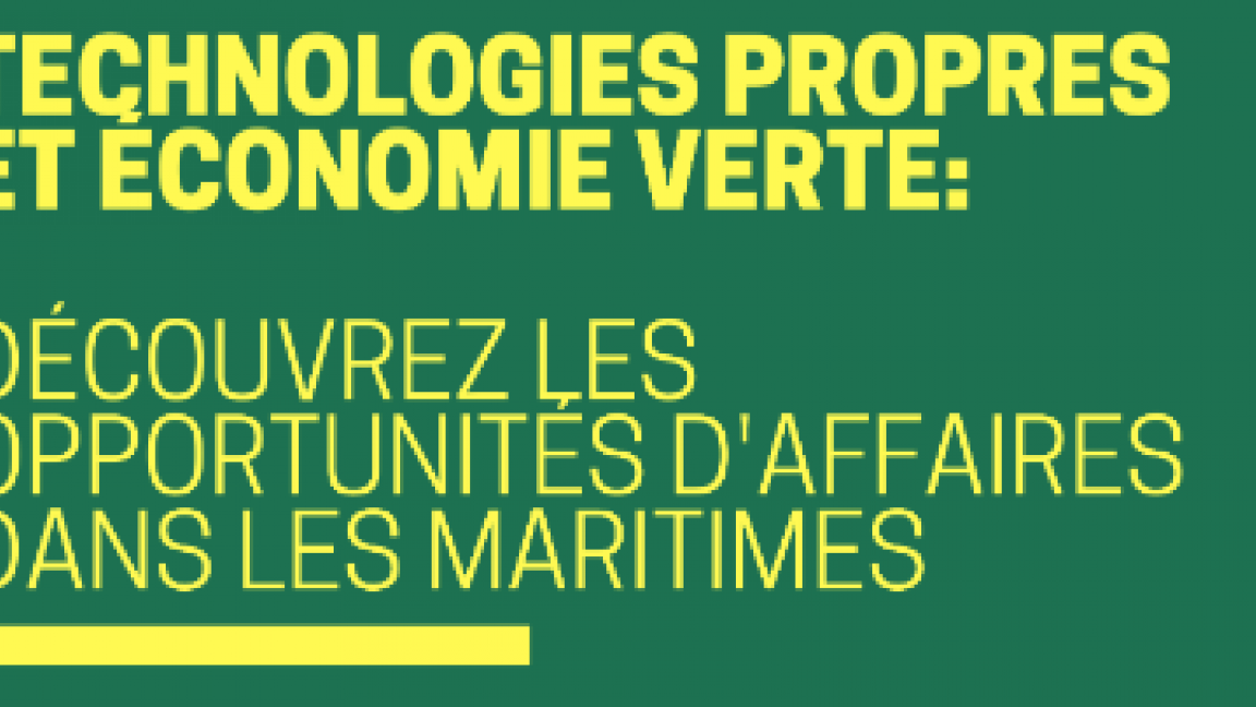 MARITIMES : Opportunités d'affaires pour les technologies propres