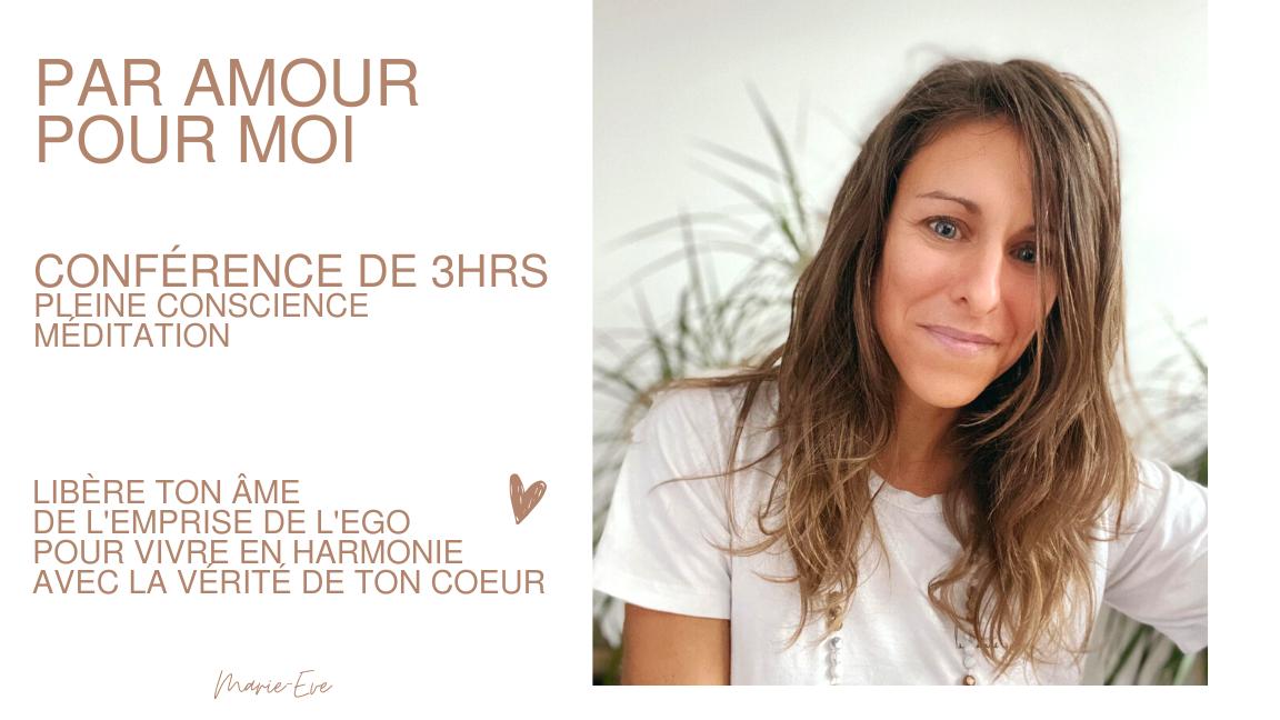 """Conférence """"Par Amour Pour Moi"""""""