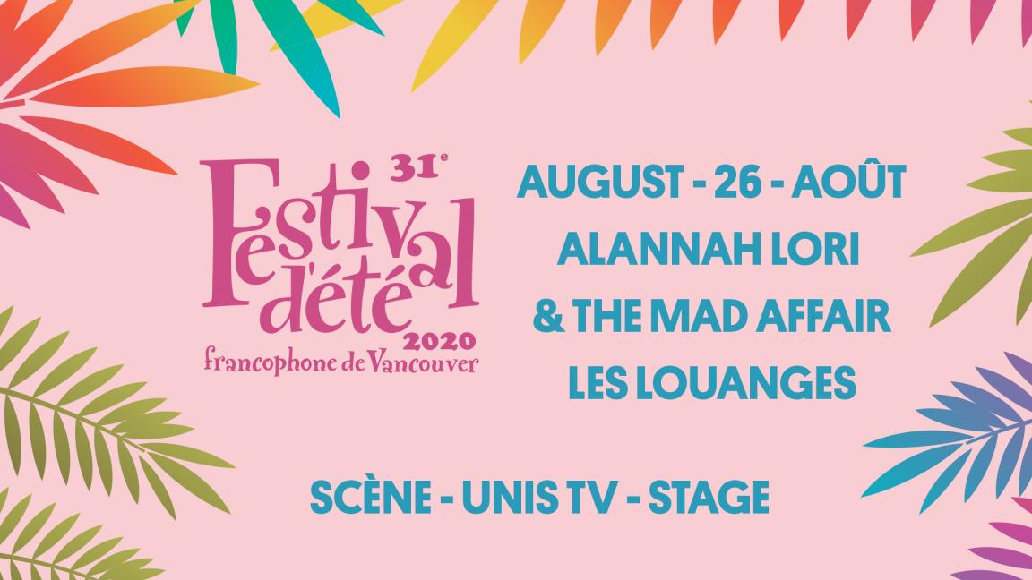 Les Louanges and Alannah Lori & The Mad Affair - Festival d'été francophone de Vancouver (live streaming)