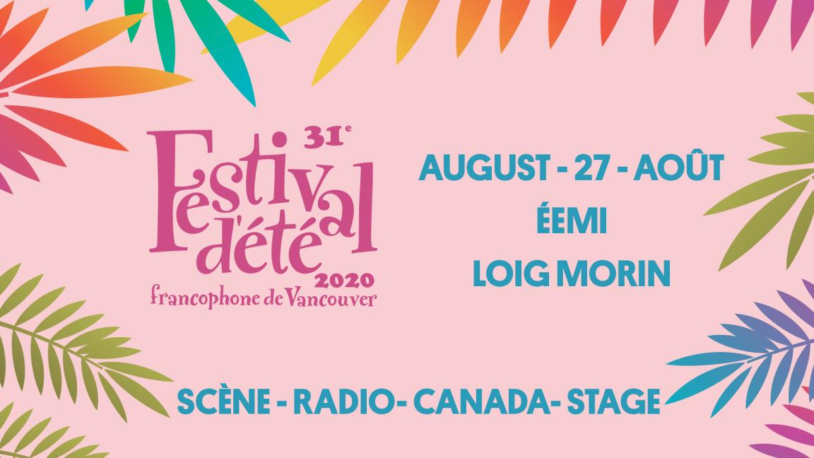 éemi and Loig Morin - Festival d'été francophone de Vancouver (live streaming)