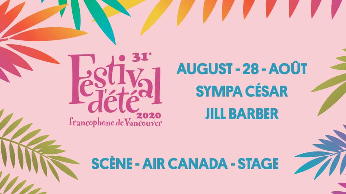 Jill Barber and Sympa César - Festival d'été francophone de Vancouver (live streaming)