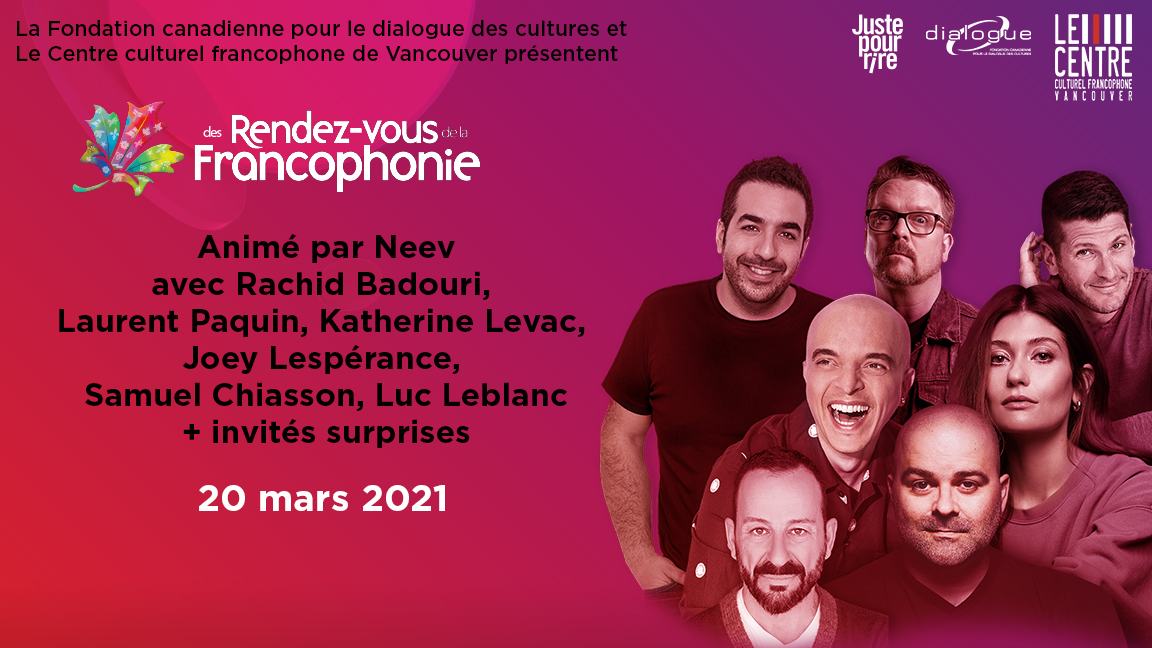 VANCOUVER'S ANNUAL FRANCOPHONE COMEDY EVENT (live streaming from Vancouver)