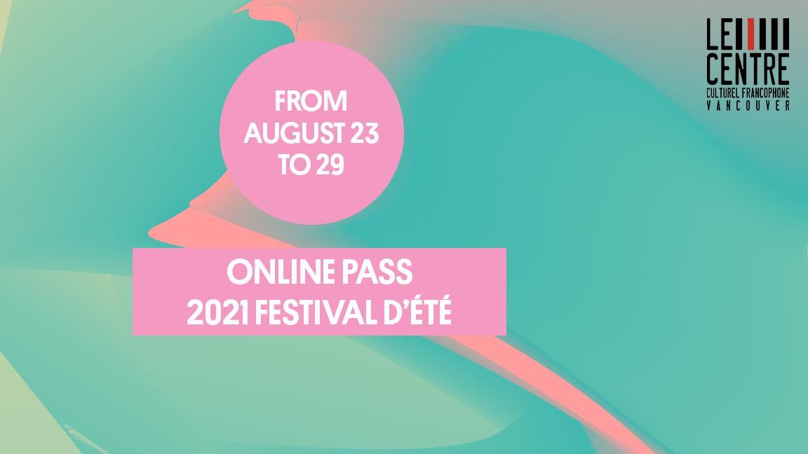 All events from Festival d'été francophone de Vancouver (live streaming)