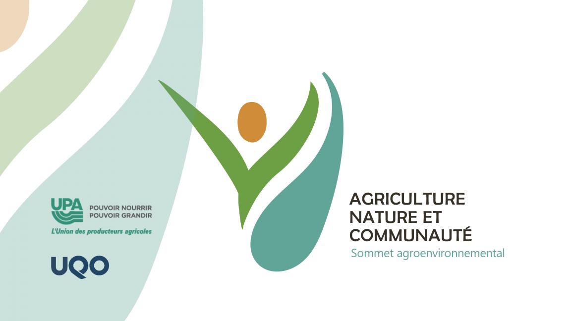 Sommet agroenvironnemental Agriculture, nature et communauté