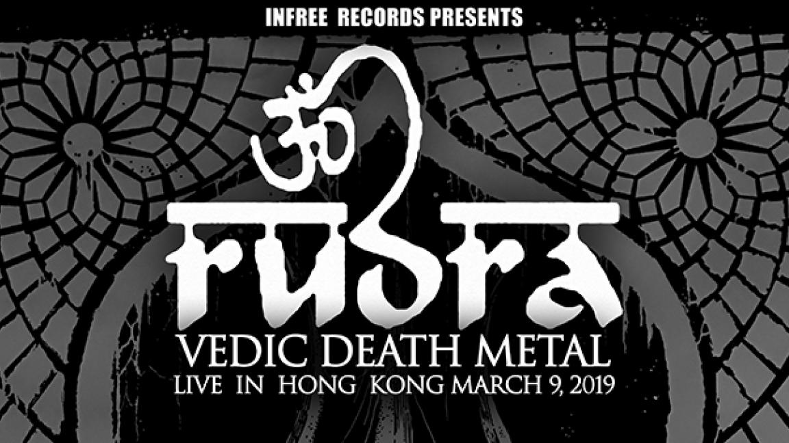 RUDRA - Singapore Vedic Metal Pioneer -LIVE IN HK
